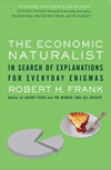 Economic Naturalist by Robert H. Frank